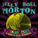 Jelly Roll Morton Ultimate Collection