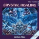 Anthony Miles Crystal Healing