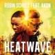 Robin Schulz Heatwave (feat. Akon)