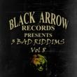 Sizzla Black Arrow Presents 3 Bad Riddims Vol 8