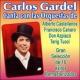 Carlos Gardel/Orquesta Alberto Castellanos Soledad (Remastered)