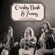 Crosby, Stills, Nash & Young I Used to Be a King (Live)