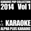 Alpha Plus Karaoke Last Night (Karaoke Instrumental Version)