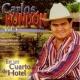 Carlos Rondón En un Cuarto de Hotel