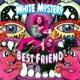 White Mystery Best Friend