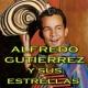 Alfredo Gutiérrez y Sus Estrellas La Banda Borracha