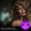ジューサ ラテン・ラウンジ・カフェ(Specially Selected Latin Lounge Music)