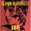 STELLA SUPER EUROBEAT VOL.186