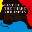 古澤巌 BEST OF THE THREE VIOLINISTS
