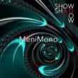 ShowShadow MeniMono