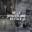 KEYTALK HELLO WONDERLAND