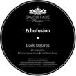 Echofusion Dark Desires (Original Mix)