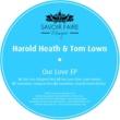 Harold Heath Our Love (Original Mix)
