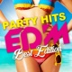 PARTY HITS PROJECT PARTY HITS EDM -BEST EDITION-