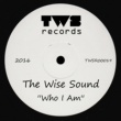 The Wise Sound Who I Am