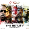 G-Unit The Beauty Of Independence