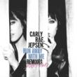 カーリー・レイ・ジェプセン Run Away With Me [Remixes Part Two]