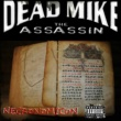 Dead Mike the Assassin