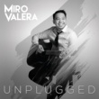Miro Valera Don't Say Goodbye (Unplugged)