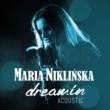 Maria Niklinska Dreamin' [Akustycznie]