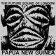 The Future Sound Of London Papua New Guinea