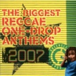 Tami Chynn The Biggest Reggae One-Drop Anthems 2007