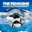 BABY-T THE PENGUINS (feat. Staxx T & T-PABLOW)