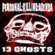 Personal:Killing:Agenda 13 Ghosts