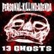 Personal:Killing:Agenda 13 Ghosts