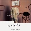 LAMP IN TERREN innocence / キャラバン