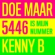 Doe Maar/Kenny B 5446 Is Mijn Nummer