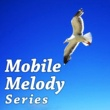 Mobile Melody Series My dear friend (青山テルマ : オリジナル歌手) (アニメ「しおんの王」より)
