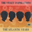 The Sweet Inspirations Why (Am I Treated So Bad) [Single Version]