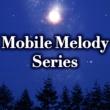Mobile Melody Series Merry Go Round (Mai Hoshimura : オリジナル歌手) (アニメ「焼きたて!!ジャぱん」より)