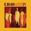 UB40 Labour Of Love IV