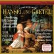 """フランツ・グルントヘーバー/ギネス・ジョーンズ/シュターツカペレ・ドレスデン/サー・コリン・デイヴィス Humperdinck: Hänsel und Gretel / Act 1 - """"Rallalala, rallalala"""""""