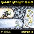 SUPER-B MAKE MONEY MAN