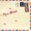 赤い鳥 FLY WITH THE RED BIRDS