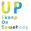Skoop On Somebody UP