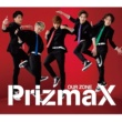 PrizmaX OUR ZONE(赤盤)