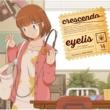 eyelis crescendo