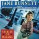 Jane Bunnett Spirits Of Havana