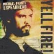 Michael Franti & Spearhead Hello Bonjour