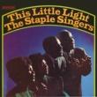 The Staple Singers This Little Light