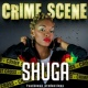 Shuga Crime Scene