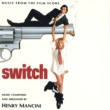 Henry Mancini Switch [Music From The Film Score]