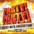 PARTY HITS PROJECT PARTY!PARTY! BEST HITS COLLECTION Mixed by DJ YAGI