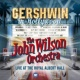 The John Wilson Orchestra Gershwin in Hollywood (Live)