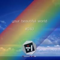 ÷1 your beautiful world