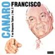 Francisco Canaro y su Orquesta Típica Se Dice de Mi